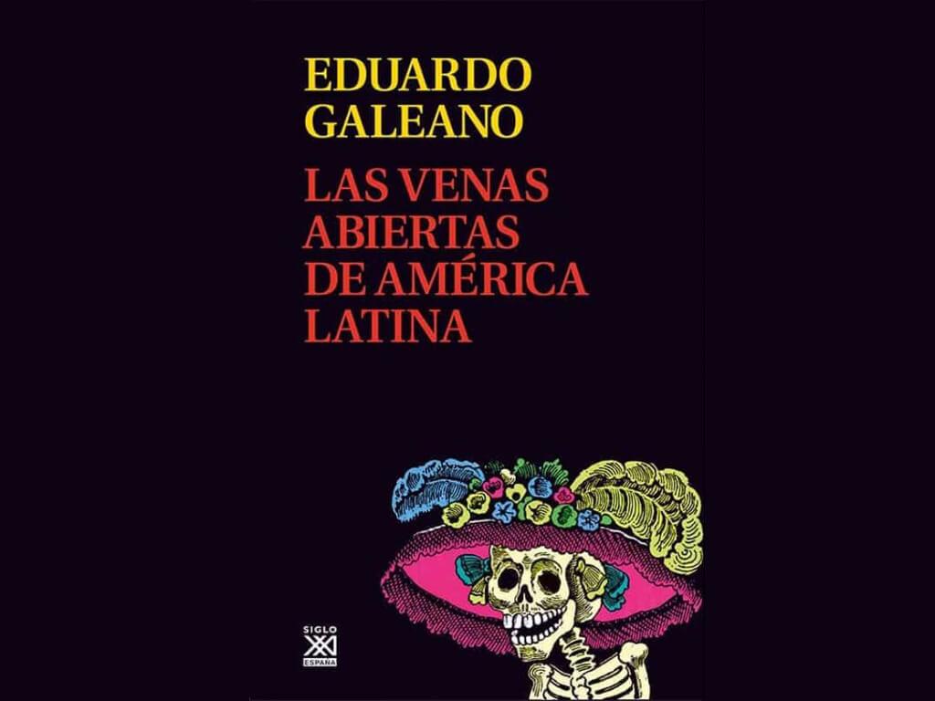 Livre original Las venas abiertas de América latina de Eduardo Galeano