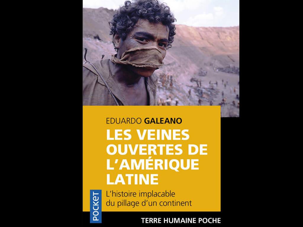 Livre en français Les veines ouvertes de l'Amérique latine de Eduardo Galeano